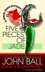 Five Pieces of Jade ebook by John Ball