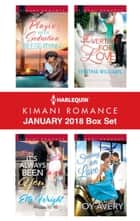 Harlequin Kimani Romance January 2018 Box Set - Playing with Seduction\It's Always Been You\Overtime for Love\Soaring on Love ebook by Reese Ryan, Elle Wright, Synithia Williams,...