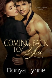 Coming Back To You ebook by Donya Lynne