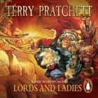 Lords And Ladies - (Discworld Novel 14) audiobook by Terry Pratchett
