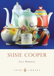 Susie Cooper ebook by Alan Marshall