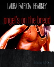 angel's on the bread line ebook by LAURA PATRICIA KEARNEY