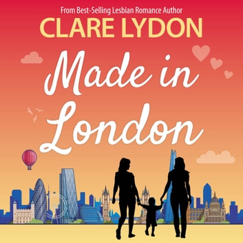 Made In London audiobook by Clare Lydon