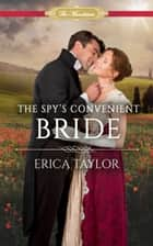 The Spy's Convenient Bride ebook by