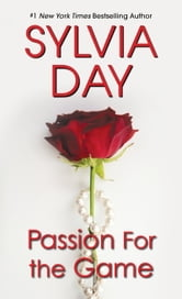 Passion for the Game ebook by Sylvia Day