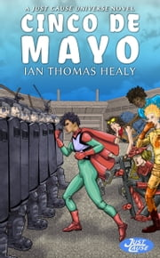 Cinco de Mayo ebook by Ian Thomas Healy