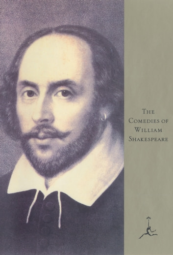 The Comedies of Shakespeare ebook by William Shakespeare