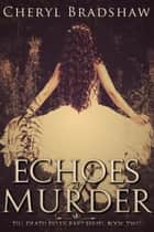 Echoes of Murder ebook by