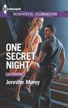 One Secret Night ebook by Jennifer Morey