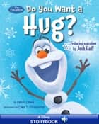 Frozen: Do You Want a Hug? - A Disney Read-Along | Featuring Narration by Josh Gad! ebook by Kevin Lewis