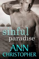 Sinful Paradise - The Davies Family Book 4 ebook by Ann Christopher