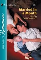 Married in a Month eBook by Linda Goodnight