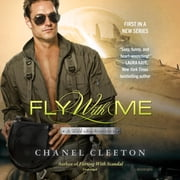 Fly with Me audiobook by Chanel Cleeton