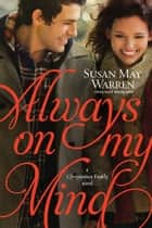 Always on My Mind ebook by Susan May Warren