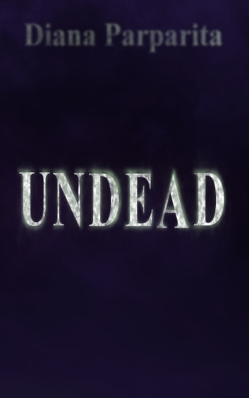 Undead ebook by Diana Parparita