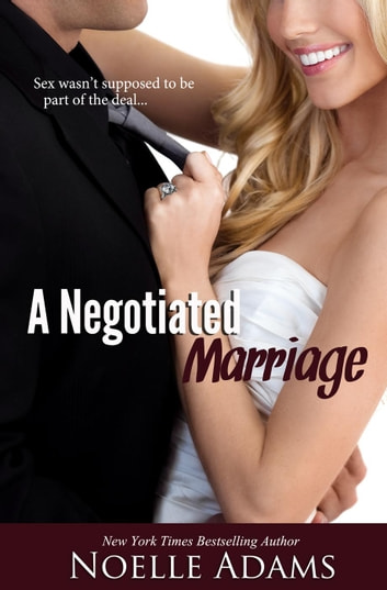 A Negotiated Marriage ebook by Noelle Adams