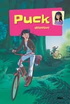 Puck detective - Puck 3 ebook by Lisbeth Werner