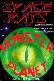 Space Rats on Monster Planet ebook by Jacqueline Kirk