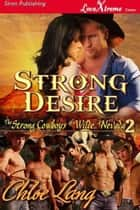 Strong Desire ebook by Chloe Lang