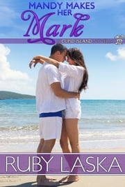 Mandy Makes Her Mark ebook by Ruby Laska