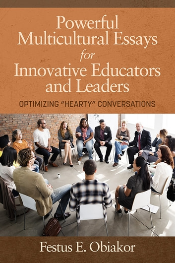 Powerful Multicultural Essays For Innovative Educators And Leaders ...