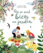 On se sent bien au jardin ebook by