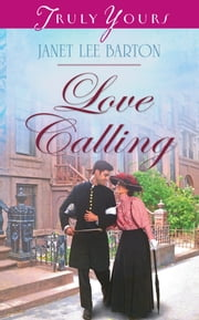 Love Calling ebook by Janet Lee Barton