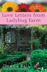 Love Letters from Ladybug Farm ebook by Donna Ball