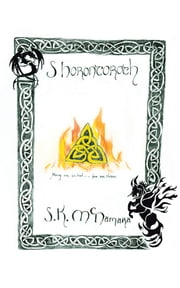 "Shorontoroth - ""Many Are Called, Few Are Chosen."" ebook by S.K McNamara"