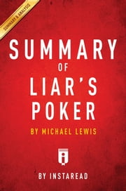 Summary of Liar's Poker - by Michel Lewis | Includes Analysis ebook by Instaread Summaries