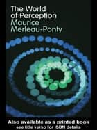 The World of Perception eBook by Maurice Merleau-Ponty