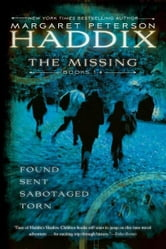 The Missing Collection by Margaret Peterson Haddix - Found; Sent; Sabotaged; Torn ebook by Margaret Peterson Haddix
