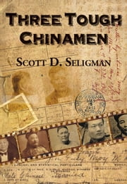Three Tough Chinamen ebook by Scott D. Seligman