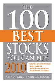 The 100 Best Stocks You Can Buy 2010 ebook by Peter Sander,John Slatter