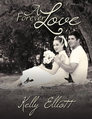 A Forever Love - Wanted ebook by Kelly Elliott