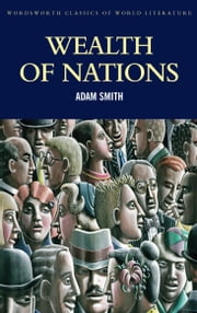 Wealth of Nations ebook by Adam Smith,Mark G. Spencer,Tom Griffith