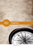 Magellan ebook by Stefan Zweig