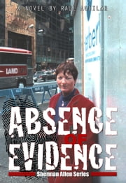 Absence of Evidence ebook by Raul Aguilar