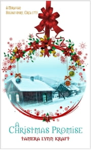 A Christmas Promise ebook by Tamera Lynn Kraft