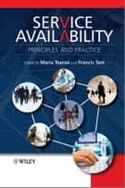 Service Availability ebook by Maria Toeroe,Francis Tam