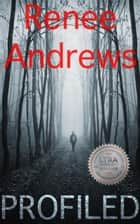 Profiled ebook by Renee Andrews