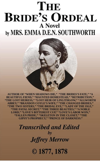The Bride's Ordeal ebook by Emma Dorothy Eliza Nevitte Southworth