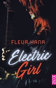 Electric Girl eBook by Fleur Hana