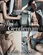 The Gentleman - Complete Series ebook by