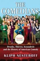 The Comedians ebook by Kliph Nesteroff