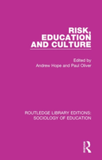Risk, Education and Culture ebook by