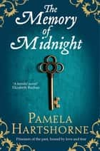 The Memory of Midnight ebook by Pamela Hartshorne