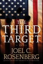 The Third Target ebook by Joel C. Rosenberg