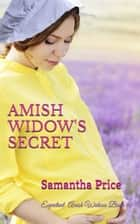 Amish Widow's Secret eBook by Samantha Price