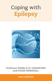 Coping with Epilepsy ebook by Pam Crawford